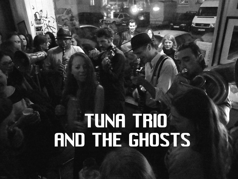 Tuna Trio and the ghosts
